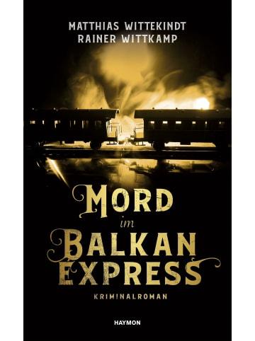 Haymon Verlag Mord im Balkanexpress