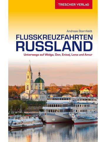 TRESCHER VERLAG Reiseführer Flusskreuzfahrten Russland | Unterwegs auf Wolga, Don, Enisej,...