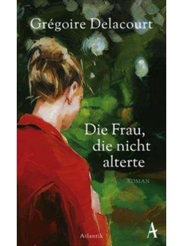 Atlantik Verlag Die Frau, die nicht alterte | Roman