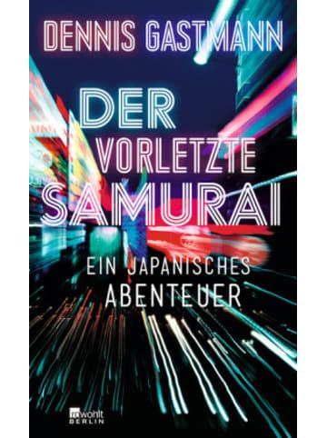 Rowohlt Berlin Der vorletzte Samurai
