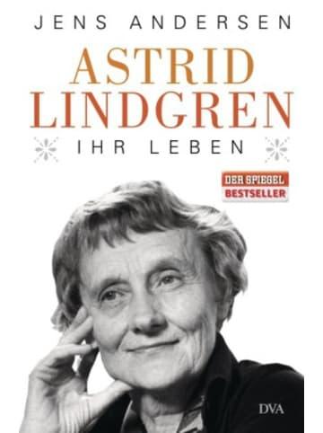 DVA Astrid Lindgren. Ihr Leben