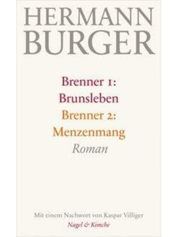Nagel & Kimche Brenner 1: Brunsleben. Brenner 2: Menzenmang
