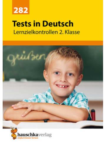 Hauschka Tests in Deutsch - Lernzielkontrollen 2. Klasse