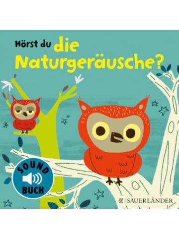 FISCHER Sauerländer Hörst du die Naturgeräusche? (Soundbuch)
