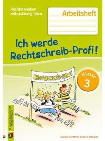 Verlag an der Ruhr Ich werde Rechtschreib-Profi! Klasse 3, Arbeitsheft