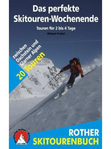 Bergverlag Rother Rother Skitourenbuch Das perfekte Skitouren-Wochenende