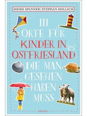 Emons 111 Orte für Kinder in Ostfriesland, die man gesehen haben muss   Reiseführer