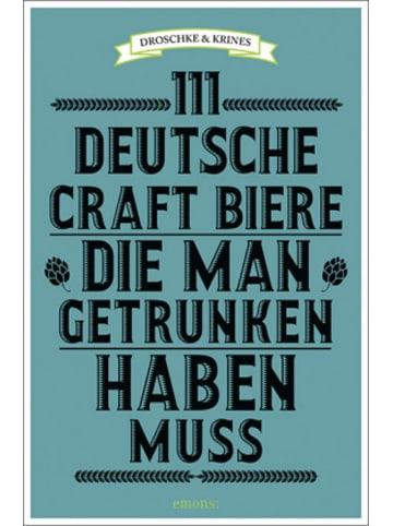 Emons 111 deutsche Craft Biere, die man getrunken haben muss