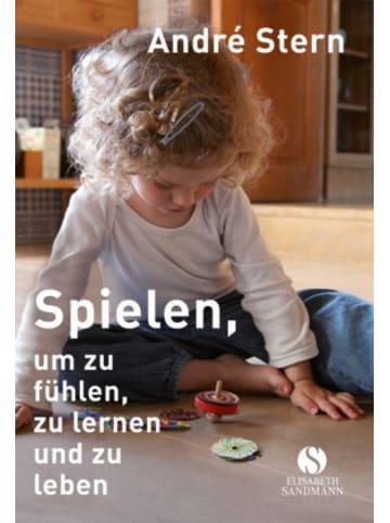 Elisabeth Sandmann Verlag Spielen, um zu fühlen, zu lernen und zu leben
