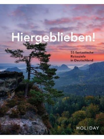Travel House Media HOLIDAY Reisebuch: Hiergeblieben! - 55 fantastische Reiseziele in Deutschland