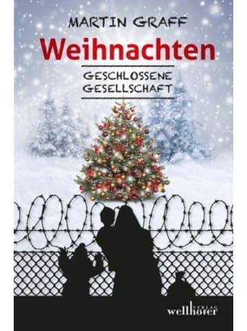 Wellhöfer Verlag Weihnachten - Geschlossene Gesellschaft