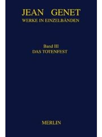 Merlin Werke in Einzelbänden 3. Das Totenfest