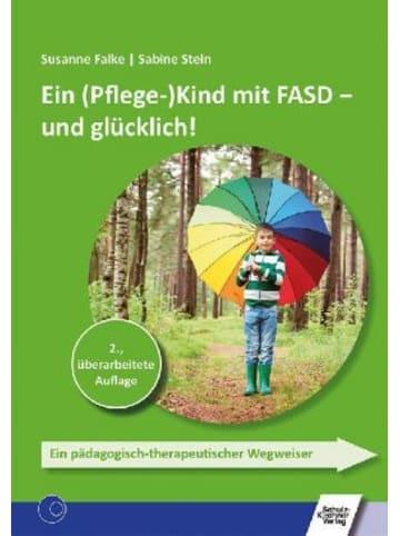 Schulz-Kirchner Ein (Pflege-)Kind mit FASD - und glücklich!