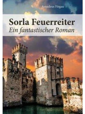 Media Sorla Feuerreiter | Ein fantastischer Roman