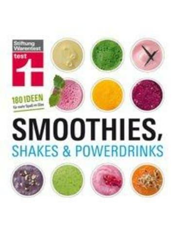 Stiftung Warentest Smoothies, Shakes & Powerdrinks | 180 Ideen für mehr Spaß im Glas