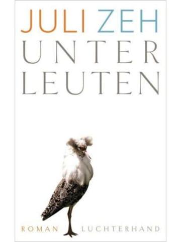 Luchterhand Literaturverlag  Unterleuten