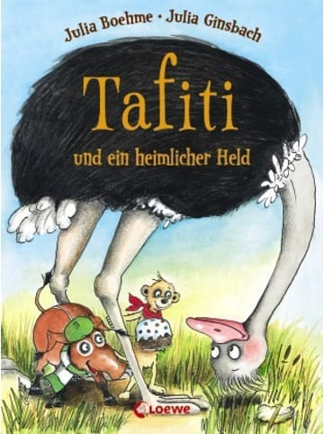 Loewe Verlag Tafiti und ein heimlicher Held (Band 5)