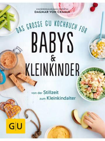 Gräfe und Unzer Das große GU Kochbuch für Babys & Kleinkinder