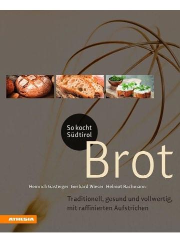 Tappeiner So kocht Südtirol - Brot | Traditionell, gesund und vollwertig, mit...