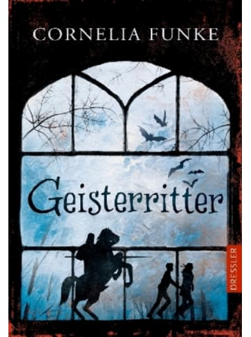 Dressler Verlag GmbH Geisterritter