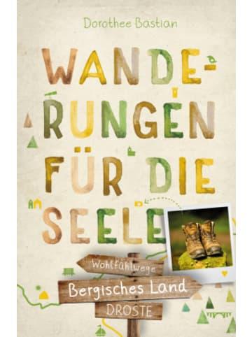 DROSTE Verlag Bergisches Land. Wanderungen für die Seele