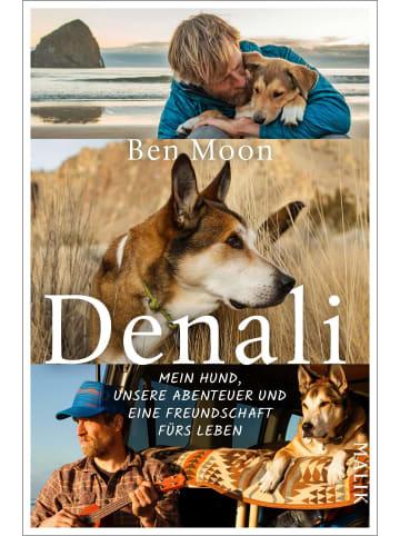 Malik-Verlag Denali | Mein Hund, unsere Abenteuer und eine Freundschaft fürs Leben