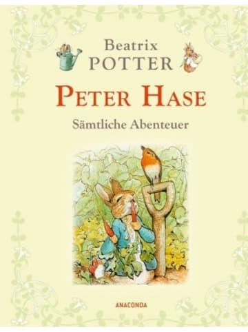 Anaconda Peter Hase - Sämtliche Abenteuer (Neuübersetzung)