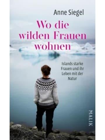 Malik-Verlag Wo die wilden Frauen wohnen