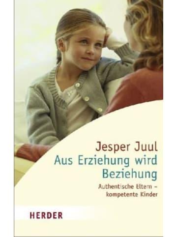Herder Freiburg Aus Erziehung wird Beziehung