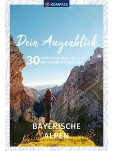 Kompass-Karten Dein Augenblick Bayerische Alpen   30 Wandertouren, die dich ins Staunen...