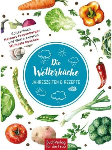 BuchVerlag für die Frau Die Wetterküche | Jahreszeiten & Rezepte
