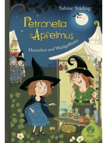 Boje Verlag Petronella Apfelmus - Hexenfest und Waldgeflüster