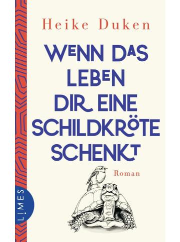 Limes Verlag Wenn das Leben dir eine Schildkröte schenkt | Roman