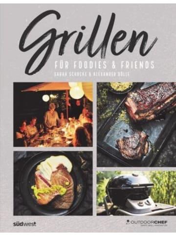 Südwest-Verlag Grillen für Foodies & Friends