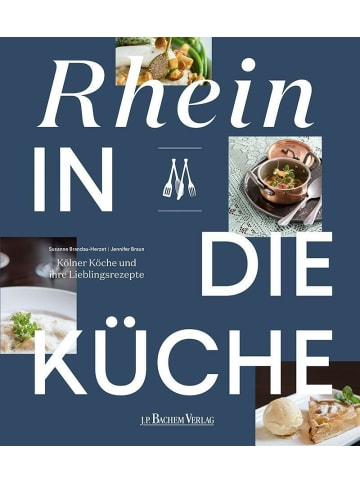 J.P. Bachem Verlag Rhein in die Küche | Kölner Köche und ihre Lieblingsrezepte