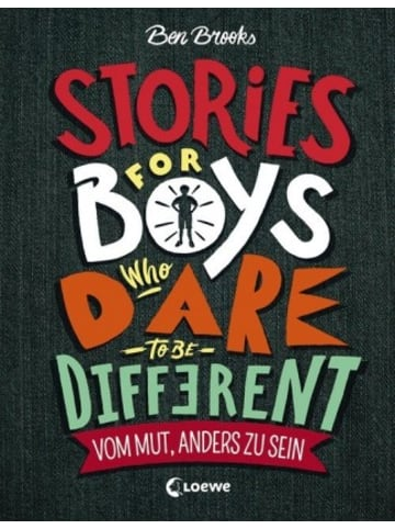 Loewe Verlag Stories for Boys Who Dare to be Different - Vom Mut, anders zu sein