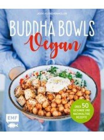 EMF Edition Michael Fischer Buddha Bowls - Vegan | Über 50 gesunde und nachhaltige Rezepte