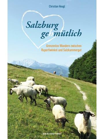 Verlag Anton Pustet Salzburg gehmütlich   Grenzenloses Wandern zwischen Rupertiwinkel und...