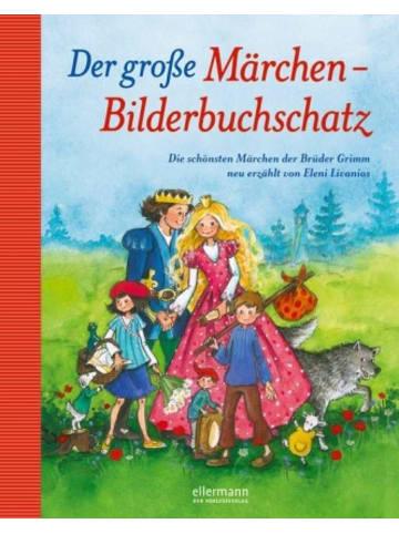 Ellermann Der große Märchen-Bilderbuchschatz