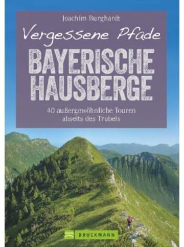 Bruckmann Vergessene Pfade Bayerische Hausberge; .