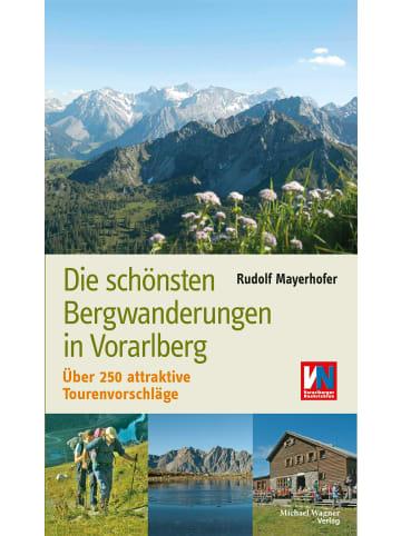 Wagner Die schönsten Bergwanderungen in Vorarlberg