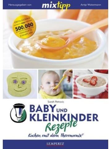Edition Lempertz mixtipp: Baby und Kleinkinder Rezepte