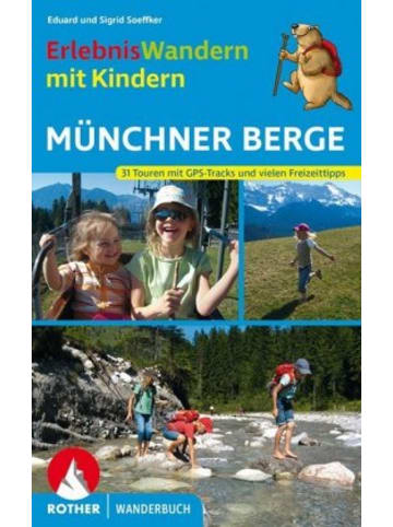 Bergverlag Rother ErlebnisWandern mit Kindern Münchner Berge