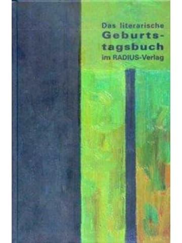 Radius Das literarische Geburtstagsbuch im Radius-Verlag