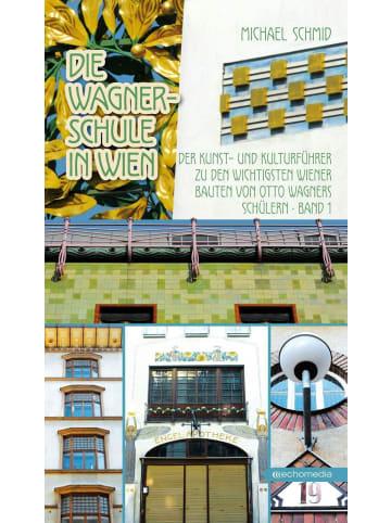 ECHO Die Wagnerschule in Wien   Der Kunst- und Kulturführer zu den wichtigsten...