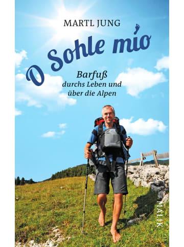 MALIK O Sohle mio   Barfuß durchs Leben und über die Alpen