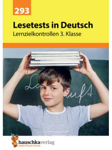 Hauschka Lesetests in Deutsch - Lernzielkontrollen 3. Klasse