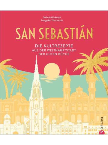 Christian San Sebastián | Die Kultrezepte aus der Welthauptstadt der guten Küche