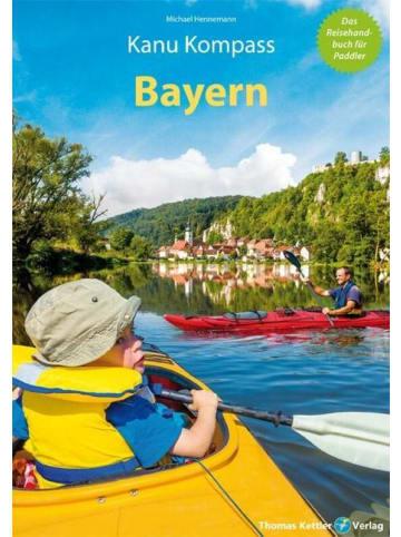 Kettler Kanu Kompass Bayern | Das Reisehandbuch für Paddler