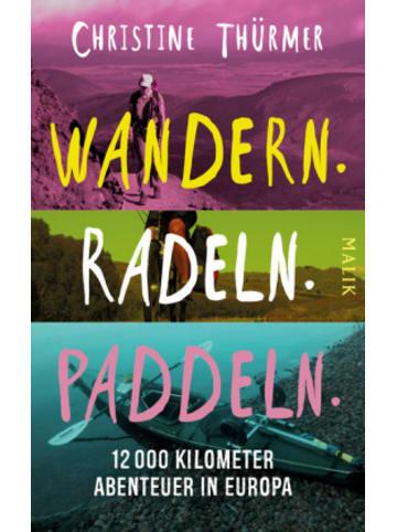 Malik-Verlag Wandern. Radeln. Paddeln.